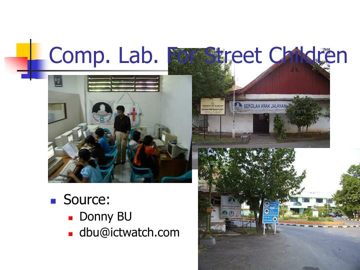 Comp. Lab. For Street Children