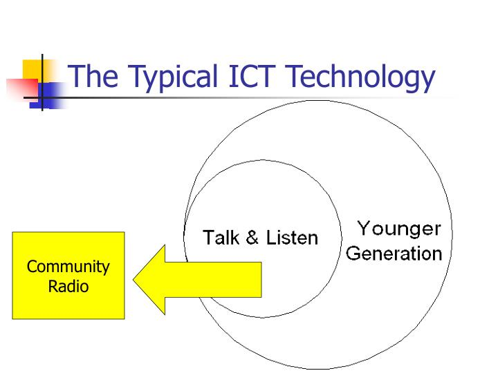 The Typical ICT Technology