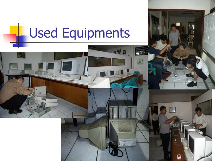 Used Equipments