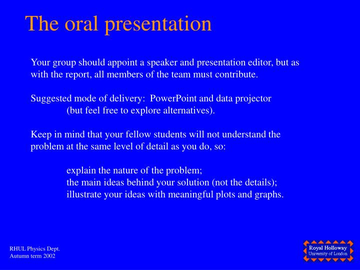 The oral presentation