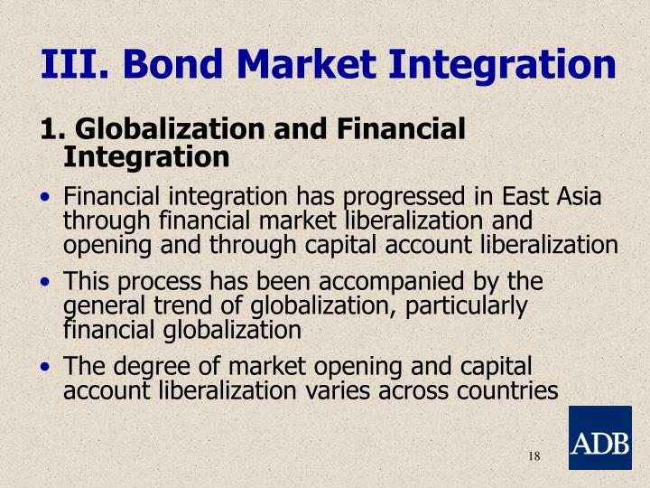 III. Bond Market Integration