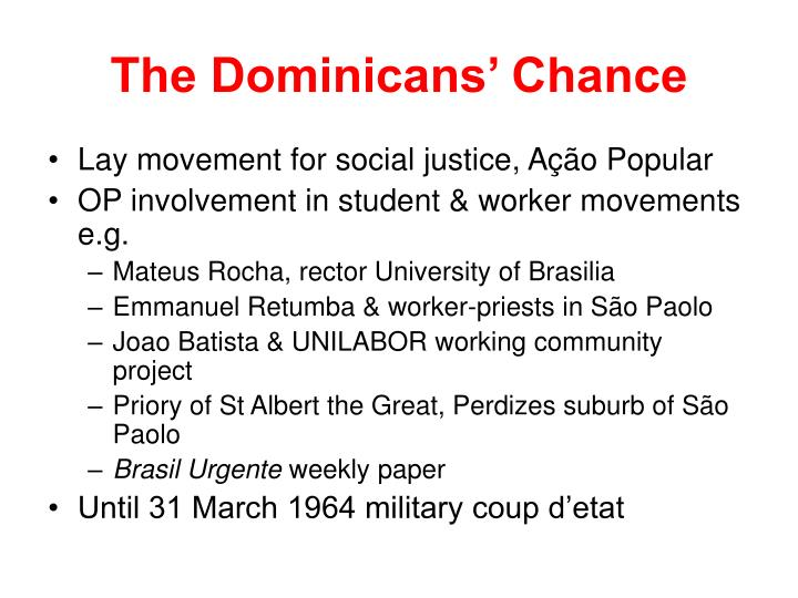The Dominicans' Chance