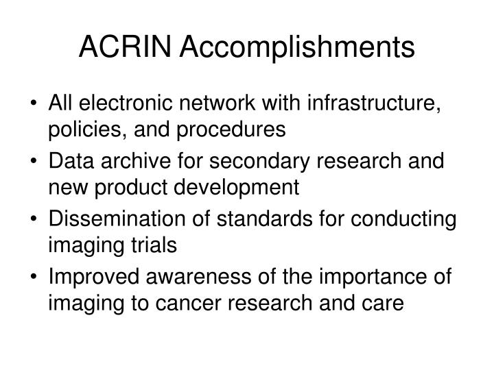 ACRIN Accomplishments