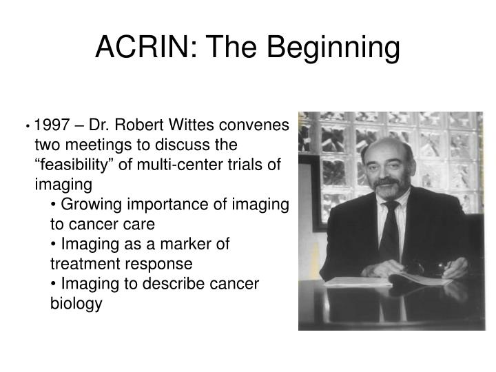 ACRIN: The Beginning