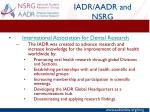iadr aadr and nsrg2