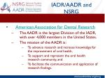 iadr aadr and nsrg3