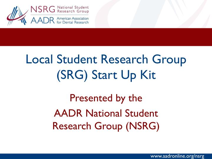 Local student research group srg start up kit