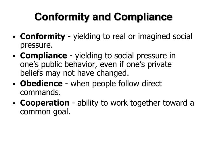 Conformity and Compliance
