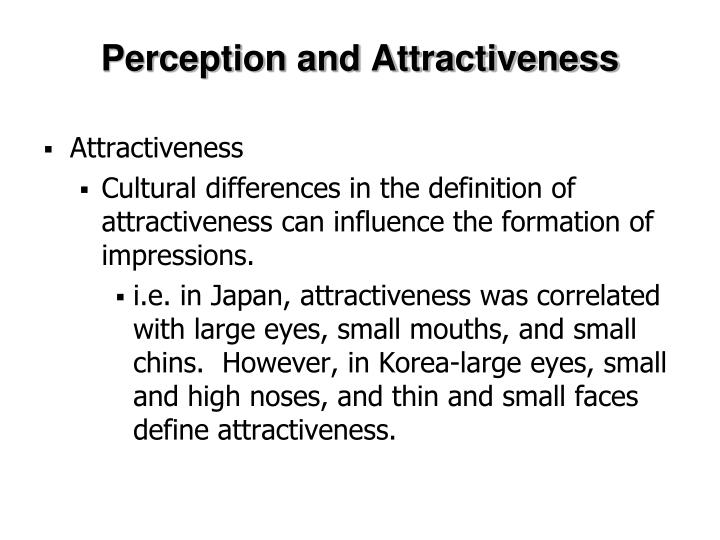 Perception and Attractiveness