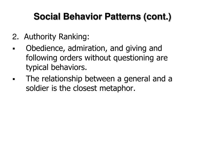 Social Behavior Patterns (cont.)