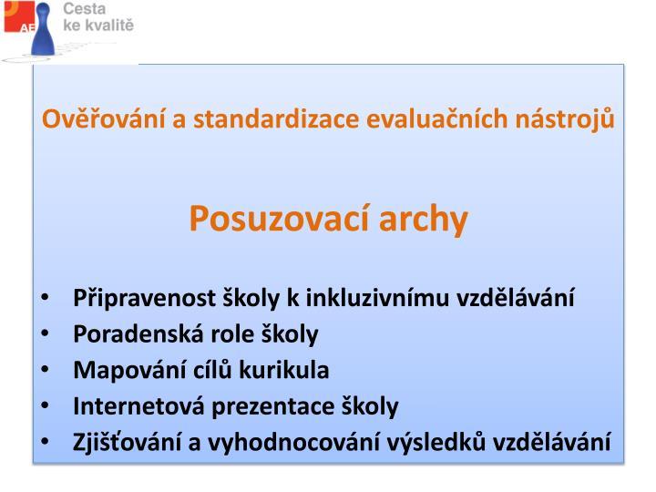 Ověřování a standardizace evaluačních nástrojů