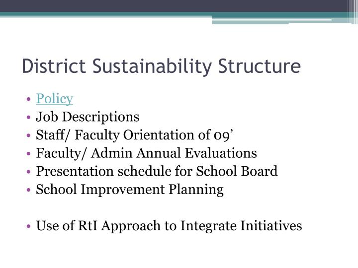 District Sustainability Structure
