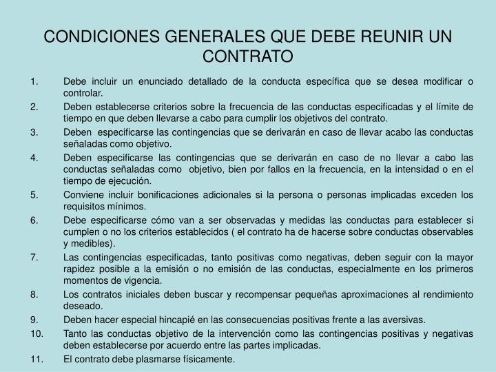 CONDICIONES GENERALES QUE DEBE REUNIR UN CONTRATO