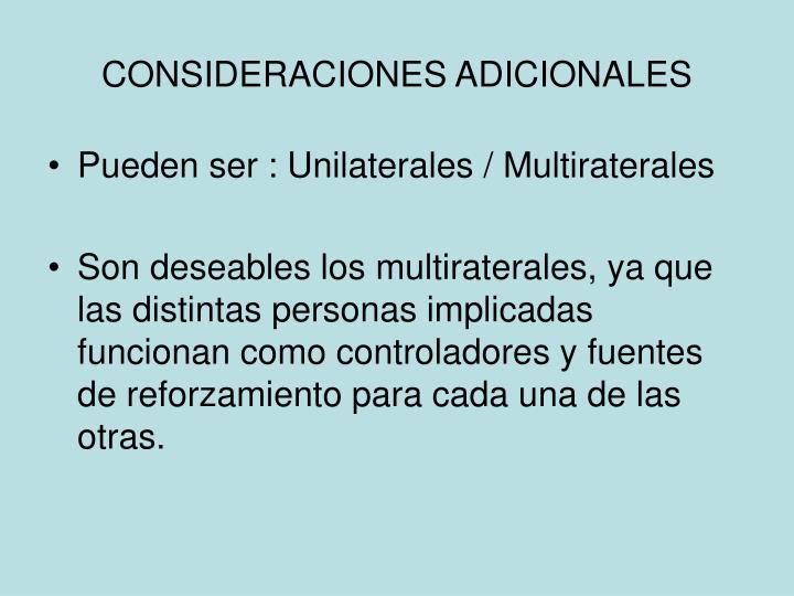 CONSIDERACIONES ADICIONALES