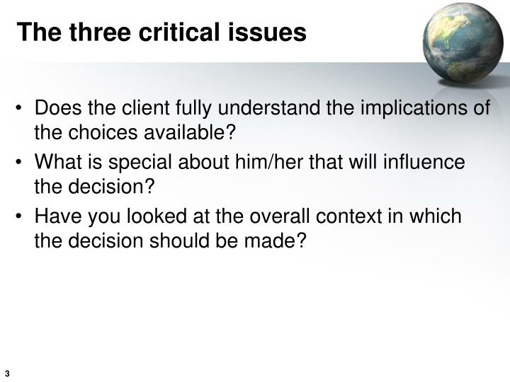 The three critical issues