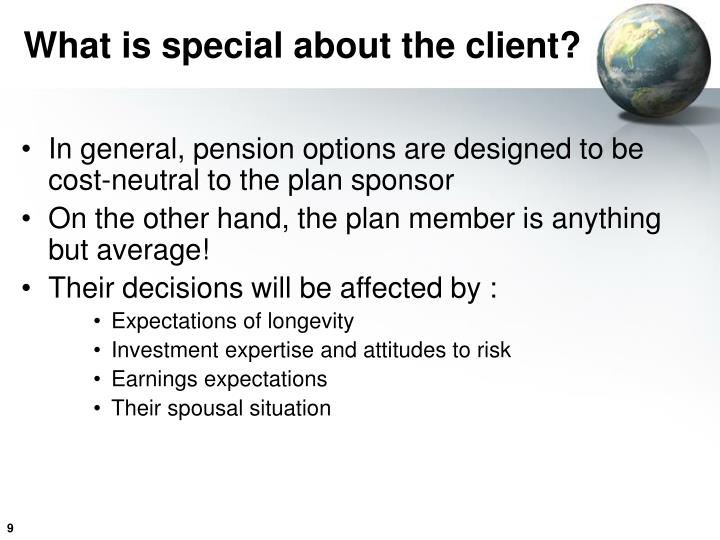 What is special about the client?