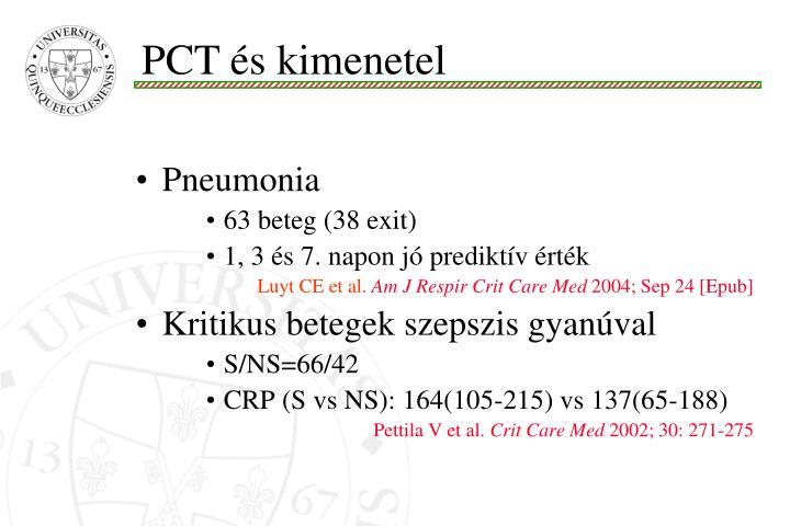 PCT és kimenetel