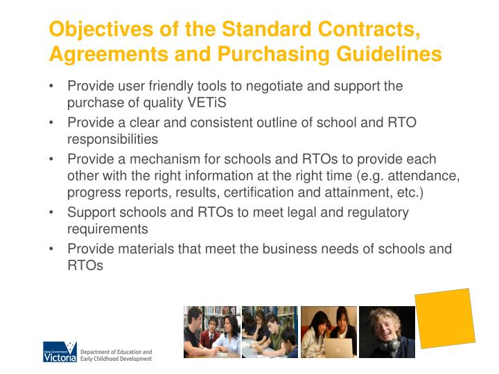 Objectives of the Standard Contracts, Agreements and Purchasing Guidelines
