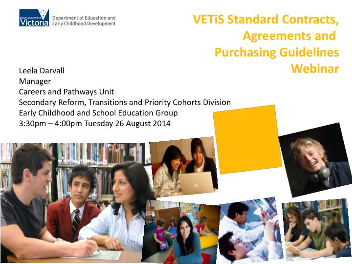 VETiS Standard Contracts,