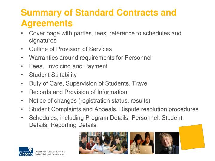 Summary of Standard Contracts and Agreements