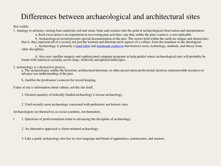 Differences between archaeological and architectural sites