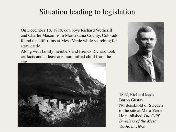Situation leading to legislation