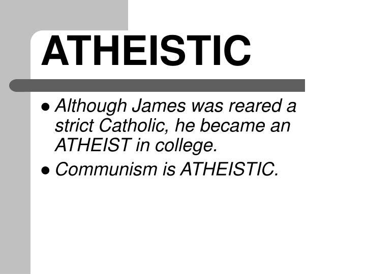 ATHEISTIC
