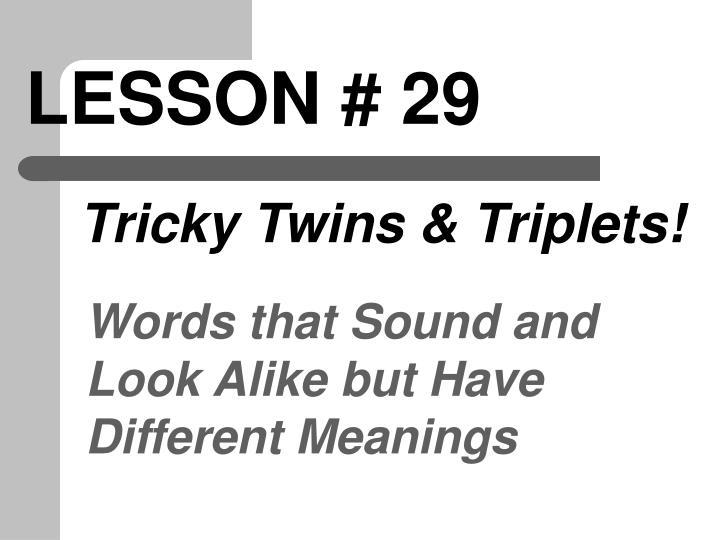 LESSON # 29