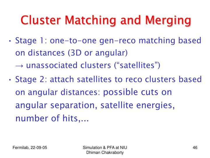 Cluster Matching and Merging
