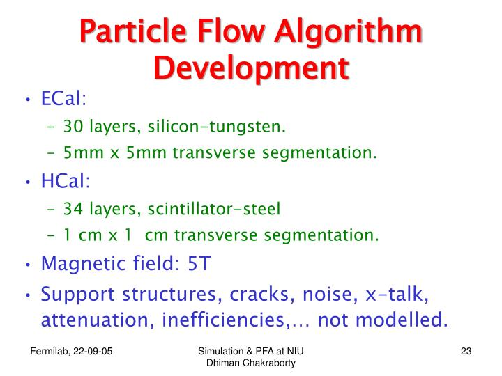 Particle Flow Algorithm Development