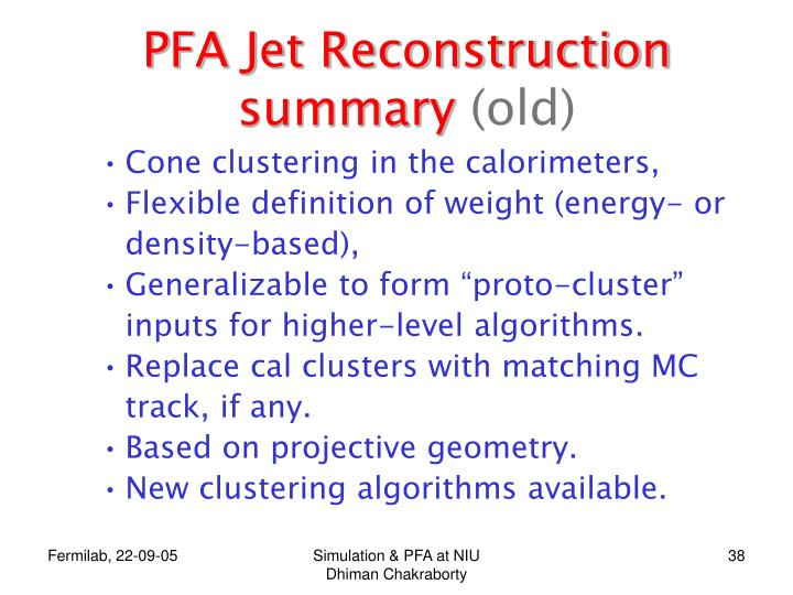 PFA Jet Reconstruction summary