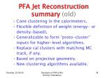 pfa jet reconstruction summary old