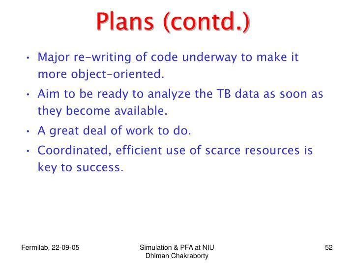 Plans (contd.)