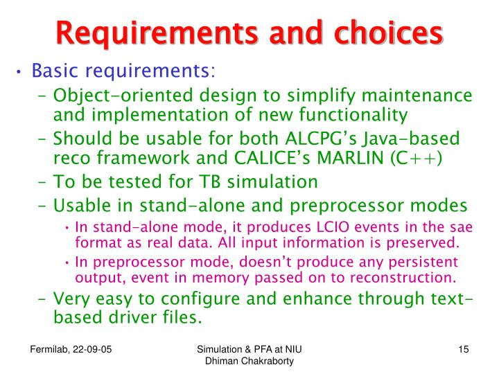 Requirements and choices