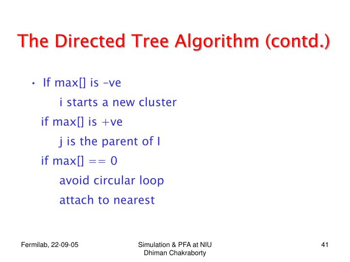 The Directed Tree Algorithm (contd.)
