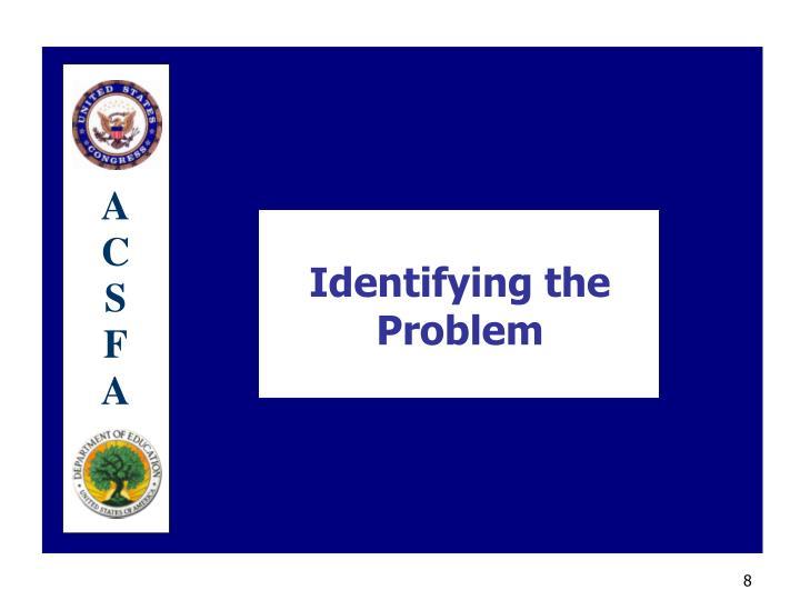 Identifying the Problem