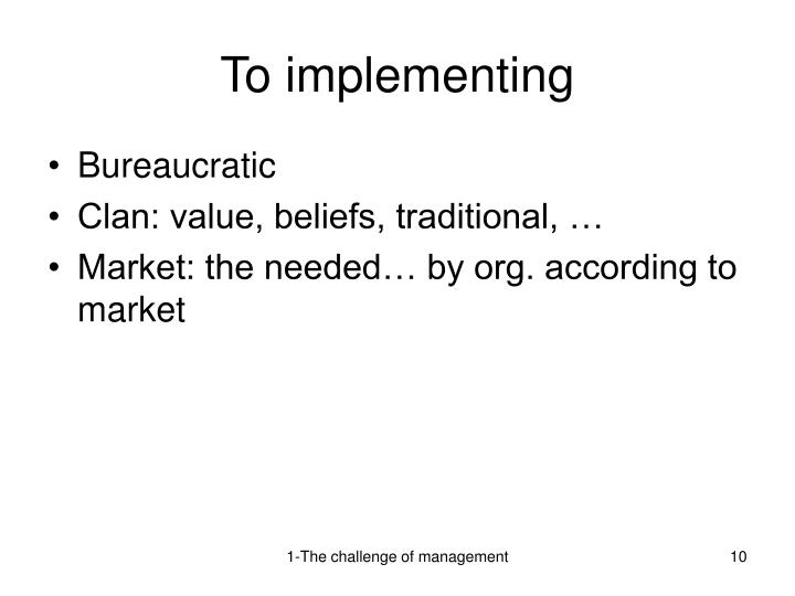 To implementing