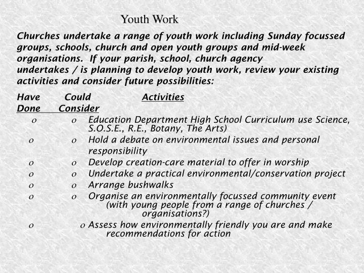 Churches undertake a range of youth work including Sunday focussed