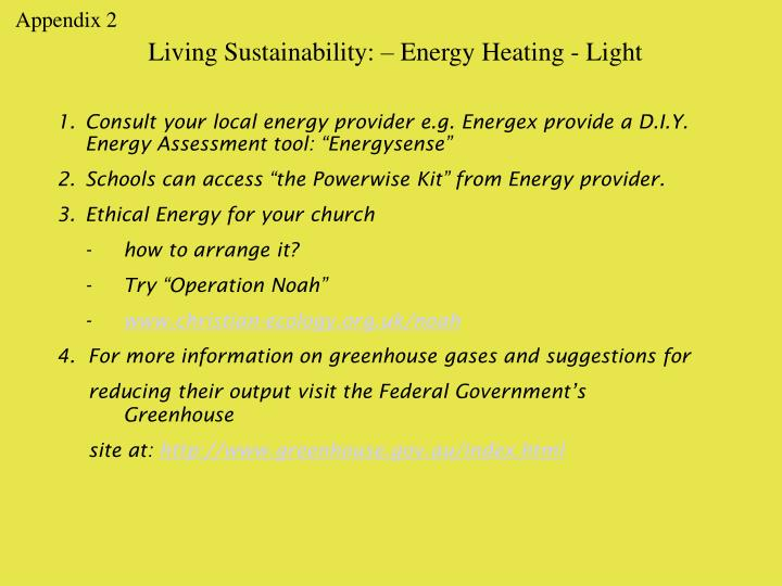Living Sustainability: – Energy Heating - Light