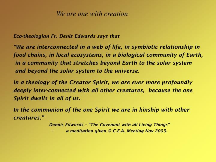 We are one with creation