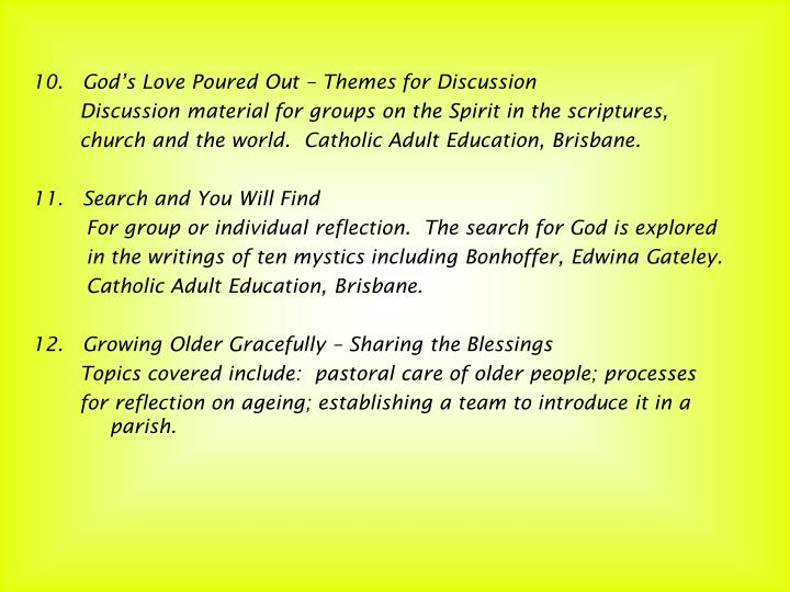 10.   God's Love Poured Out – Themes for Discussion