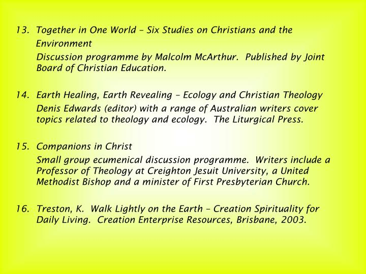 13.  Together in One World – Six Studies on Christians and the