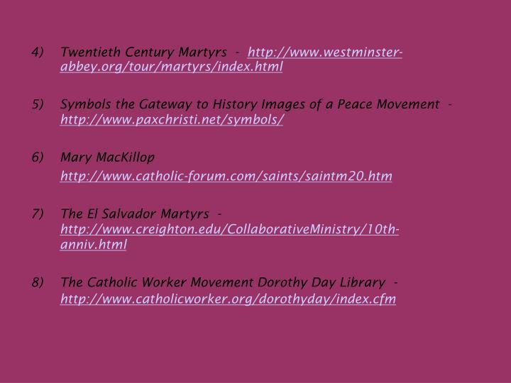 4)Twentieth Century Martyrs  -