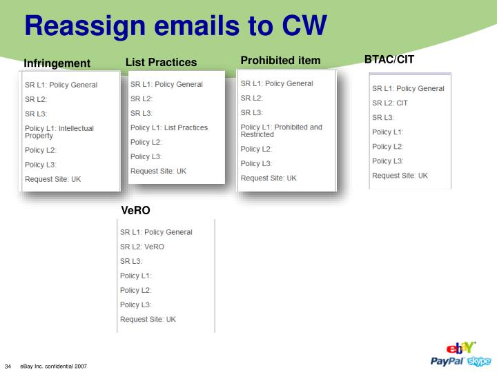 Reassign emails to CW