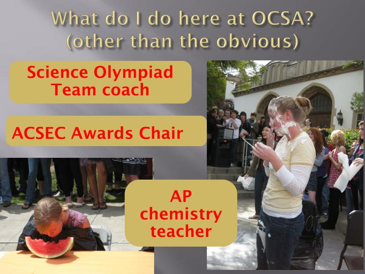 What do I do here at OCSA?