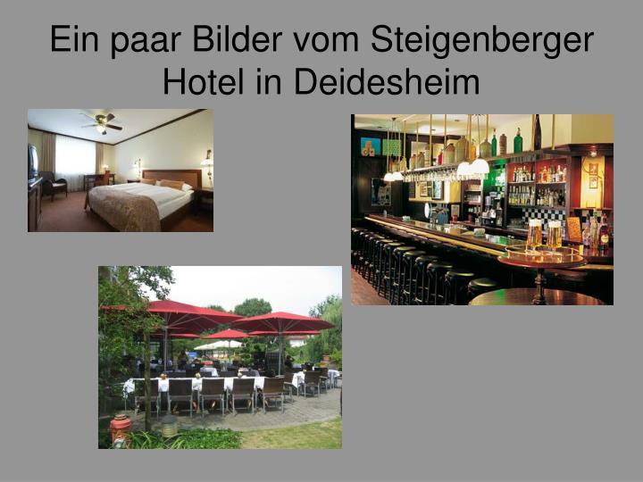 Ein paar Bilder vom Steigenberger Hotel in Deidesheim