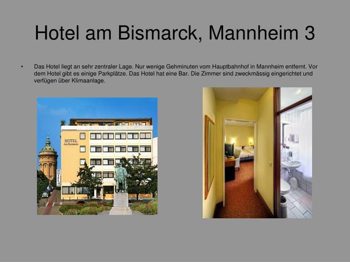 Hotel am Bismarck, Mannheim 3