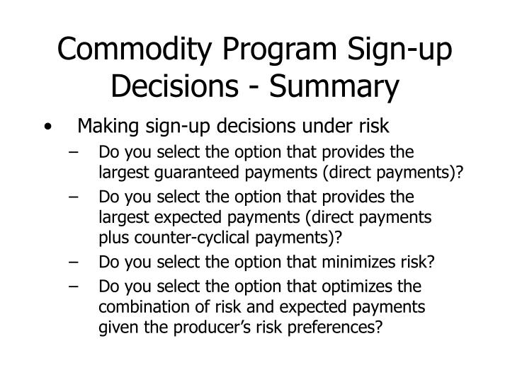 Commodity Program Sign-up Decisions - Summary