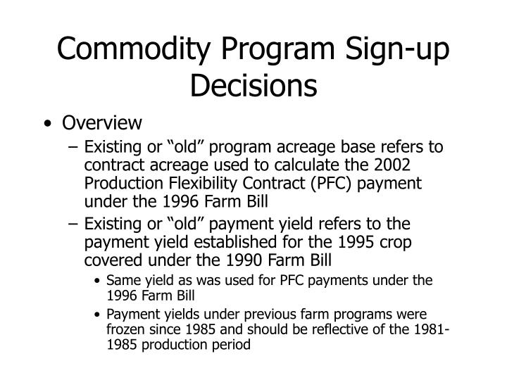 Commodity program sign up decisions1
