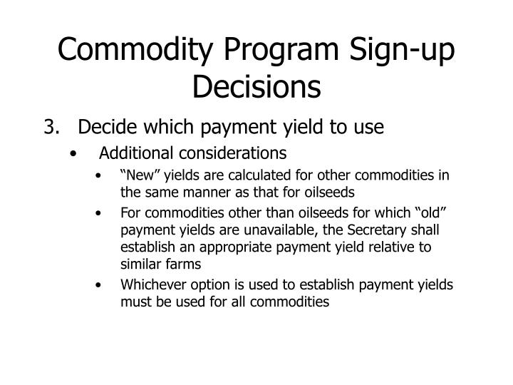 Commodity Program Sign-up Decisions